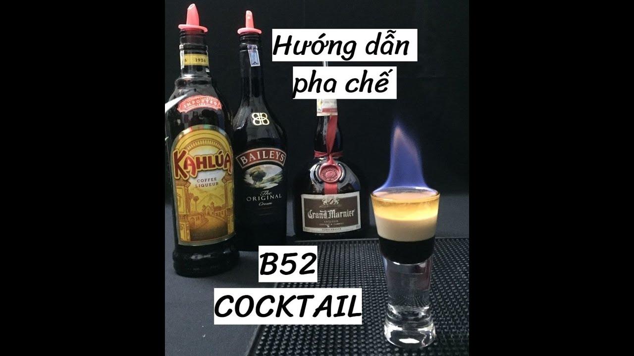Hướng dẫn pha chế Cocktail B52